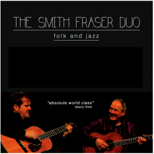 The Smith Fraser Duo 2017 Summer Music Series